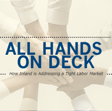 All Hands on Deck – How Inland is Addressing a Tight Labor Market